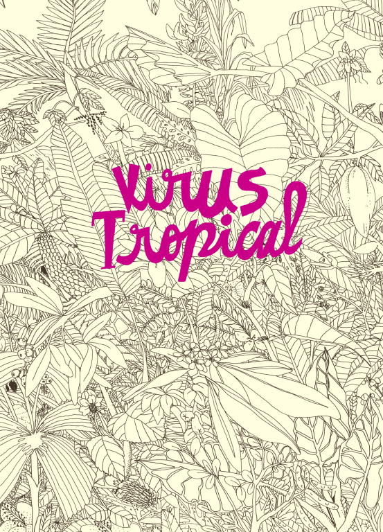 El libro Virus Tropical escrito e ilustrado por la colombiana Paola Gaviria mejor conocida como Power Paola.