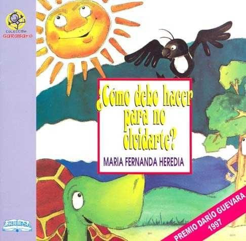 ¿Cómo debo hacer para no olvidarte? - María Fernanda Heredia