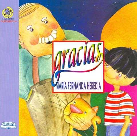 Gracias, María Fernanda Heredia, Colección Garabato